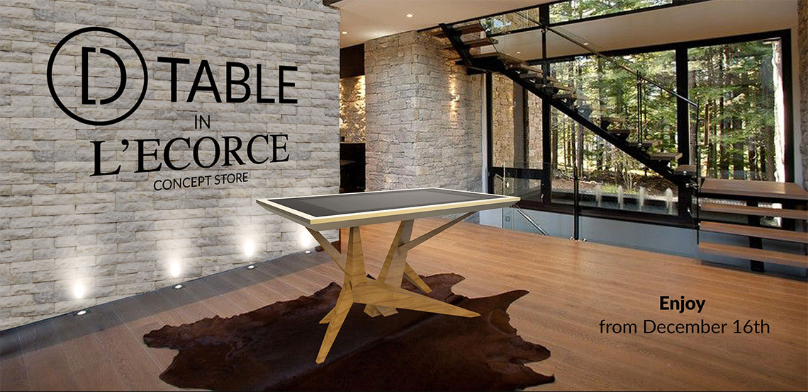 D-Table in L'Ecorce