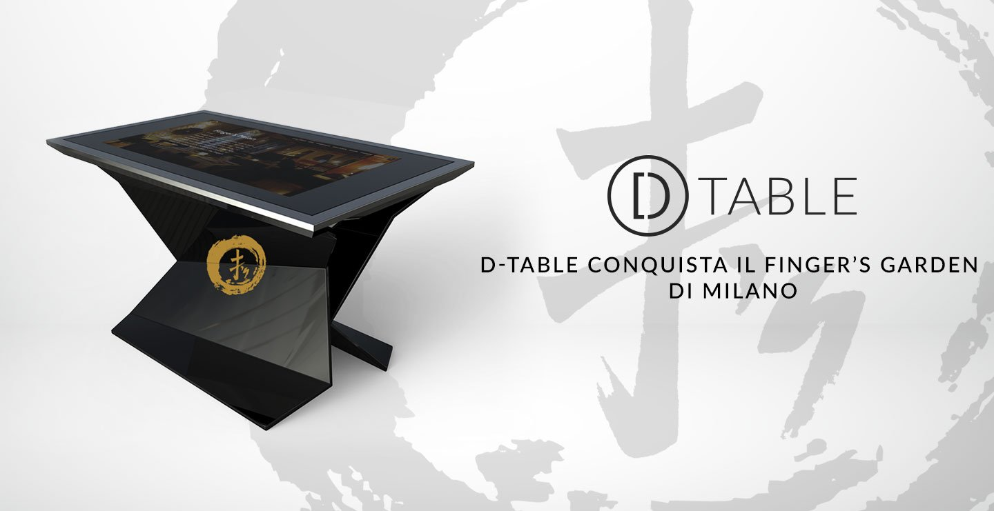 D-TABLE conquista il Finger's Garden di Milano